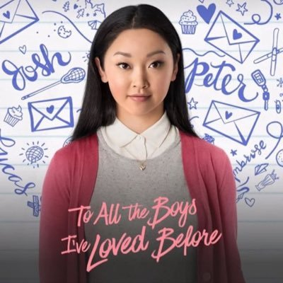 """To All the Boys I've Loved Before"": A Love Letter"